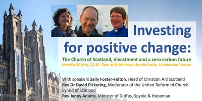 Investing for positive change: Church of Scotland, divestment & zero carbon
