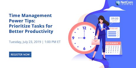 Virtual Event - Time Management Power Tips: Prioritize Tasks for Better Productivity tickets