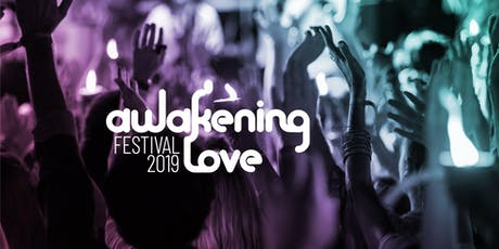Awakening Love Festival 2019 Tickets