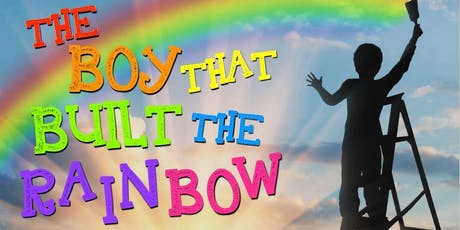 The Boy Who Built The Rainbow tickets