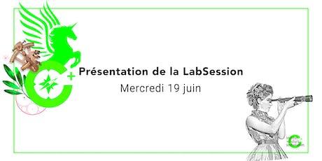 Présentation de la LabSession / 19 juin billets
