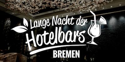 Lange Nacht der Hotelbars Bremen 2019