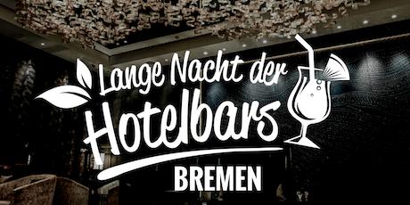Lange Nacht der Hotelbars Bremen 2019 Tickets