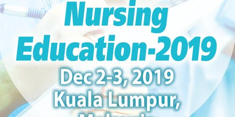 6th International Conference on Nursing Education and Research 2019 tickets