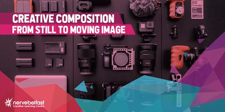 MIA - Creative Composition: From Still to Moving Image tickets