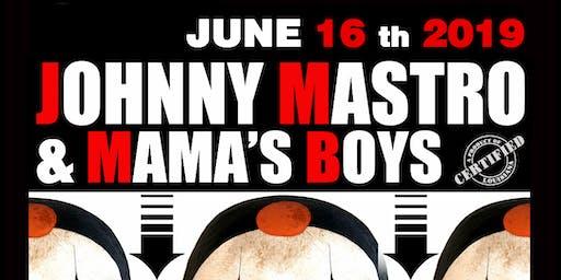 Johnny Mastro & Mama's Boys