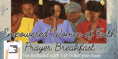 Empowered Women of Faith Prayer Breakfast tickets