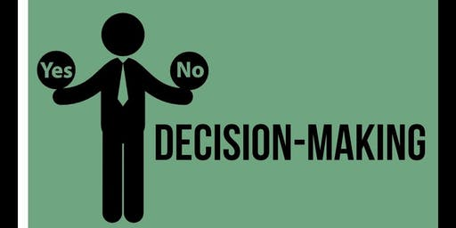 Making Good Decisions: A Business Knowledge Network event.