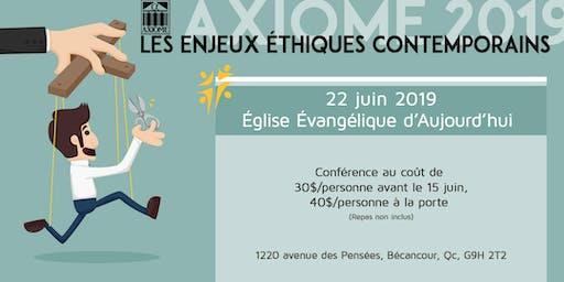 Axiome 2019: Les Enjeux Éthiques Contemporains