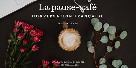 La Pause-café: conversation française billets