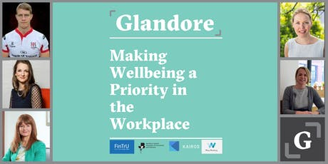 Making Wellbeing a Priority in the Workplace tickets