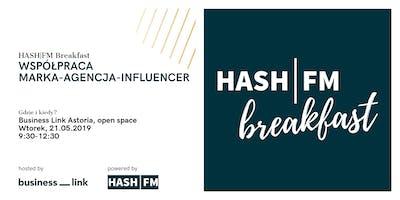 HASH|FM Breakfast czyli influencer marketing bez tajemnic #maj