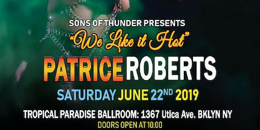 We Like It Hot with Patrice & Friends