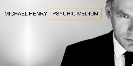 MICHAEL HENRY :Psychic Medium - Antrim