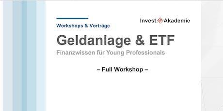 Geldanlage & ETF - FULL WORKSHOP Tickets