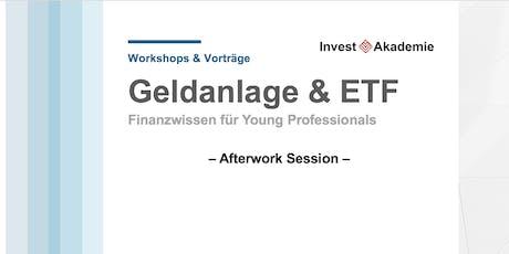 Geldanlage & ETF - Afterwork Session Tickets