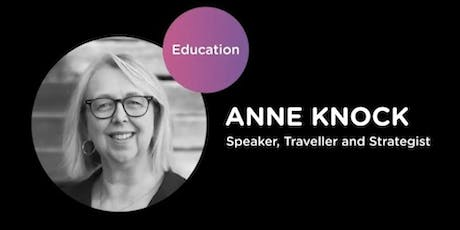 International Experiences; Transforming Schools (Anne Knock) tickets