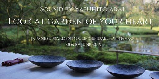 Look at the garden of your heart/28June/19:00-20:00