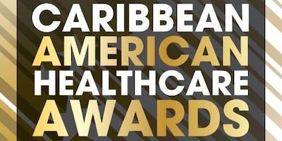 CARIBBEAN AMERICAN HEALTHCARE AWARDS