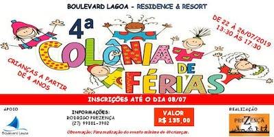 4ª COLÔNIA DE FÉRIAS CONDOMÍNIO BOULEVARD LAGOA RESIDENCE & RESORT