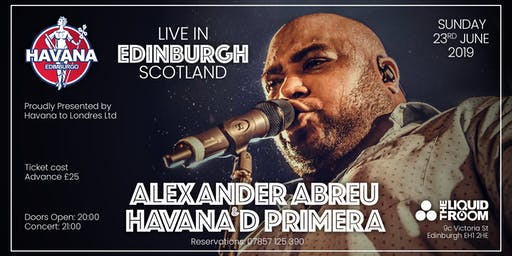 ALEXANDER ABREU & HAVANA D' PRIMERA LIVE IN EDINBURGH