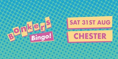 Bonkers Bingo Chester tickets