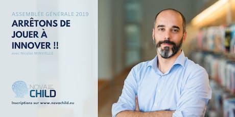 Assemblée Générale Nova CHILD et conférence de Nicolas MINVIELLE billets