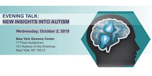 Evening Talk: New Insights into Autism