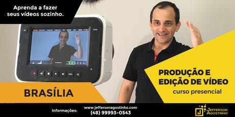 Workshop de PRODUÇÃO  DE VÍDEO - Brasília ingressos