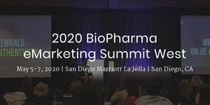2020 BioPharma eMarketing Summit West