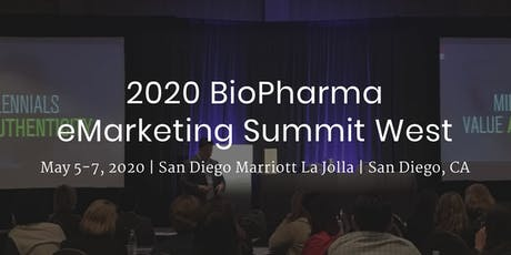 2020 BioPharma eMarketing Summit West tickets