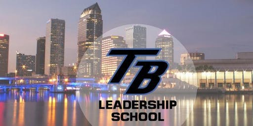 Tampa Bay Leadership School Oct 11-12, 2019