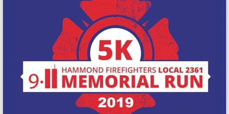 4th Annual Hammond Firefighters Local 2361 9/11 Memorial 5k tickets