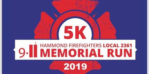 4th Annual Hammond Firefighters Local 2361 9/11 Memorial 5k