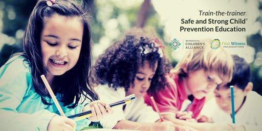 Safe and Strong Child© Prevention Education: Train-the-Trainer