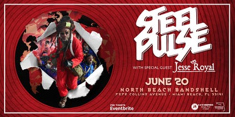 STEEL PULSE w/ JESSE ROYAL - MIAMI tickets