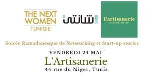 TNWT_Soirée Ramadanesque de Networking et Start-up...