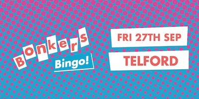 Bonkers Bingo Telford
