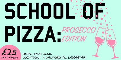 Pizza and Prosecco