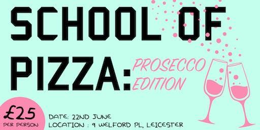 Pizza and Prosecco