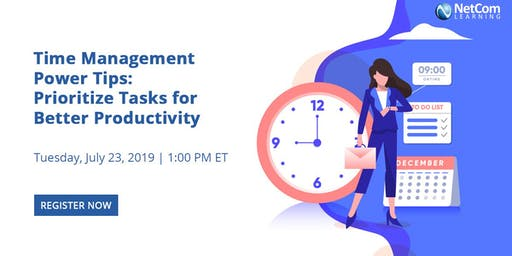 Webinar - Time Management Power Tips: Prioritize Tasks for Better Productivity