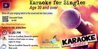 """Karaoke Singles Mixer"" 4 ALL 30s and above. Show off your singing talents."