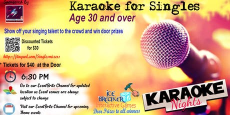 """Karaoke Singles Mixer"" 4 ALL 30s and above. Show off your singing talents.  tickets"