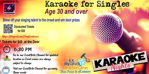 """Karaoke Singles Mixer"" for ALL 30s and above. Show your music talents."