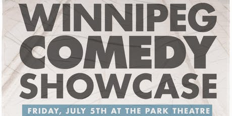 Winnipeg Comedy Showcase - Summer Loving tickets