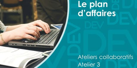 Plan d'affaires - Atelier collaboratif (3) billets