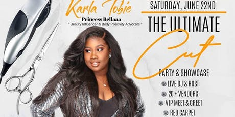 THE ULTIMATE CUT PARTY & SHOWCASE tickets