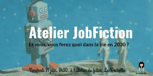 Atelier Job fiction 2030