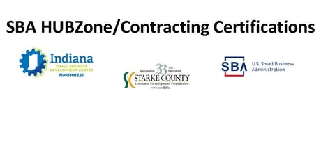 SBA HUBZone/Other Contracting Certifications in Knox; Starke County tickets