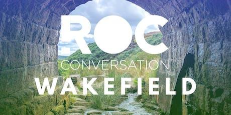 ROC Conversation Wakefield tickets